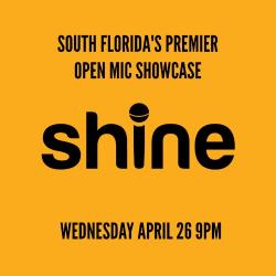 SHINE – South Florida's Premier Open Mic Showcase