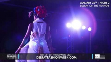 Delray Beach Fashion Week 2018 - Designer Runway and Hair Show