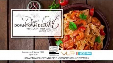 Dine Out Downtown Delray Restaurant Week 2016