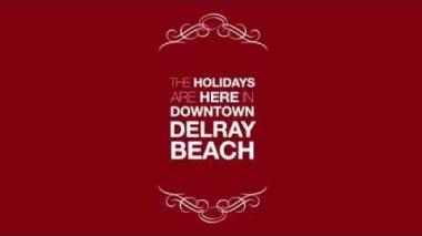 Downtown Delray - Holiday Season 2015