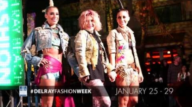 Downtown Delray's Fashion Week 2017 TV Commerical